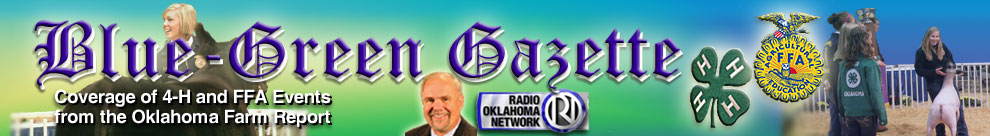 Oklahoma Farm Report's Blue-Green Gazette coverage of 4-H and FFA events masthead graphic with logos from those 2 organizations.