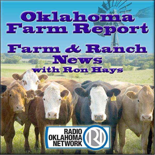 Oklahoma Farm & Ranch News with Ron Hays on RON (Radio Oklahoma Network)